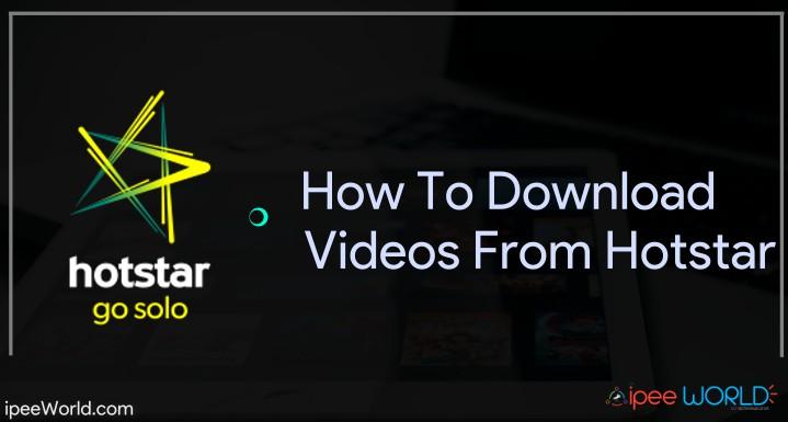 download-videos-from-hotstar